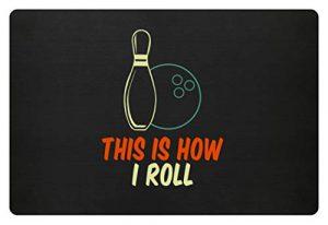 SPIRITSHIRTSHOP This Is How I Roll – Boule de bowling et cône de bowling – Paillasson, Polypropylène, Noir, 60x40cm