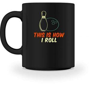 SPIRITSHIRTSHOP This Is How I Roll – Boule de bowling et cône de bowling – Tasse, Céramique, Noir, M